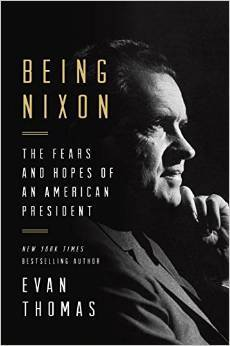 Book: Being Nixon: A Man Divided by Evan Thomas