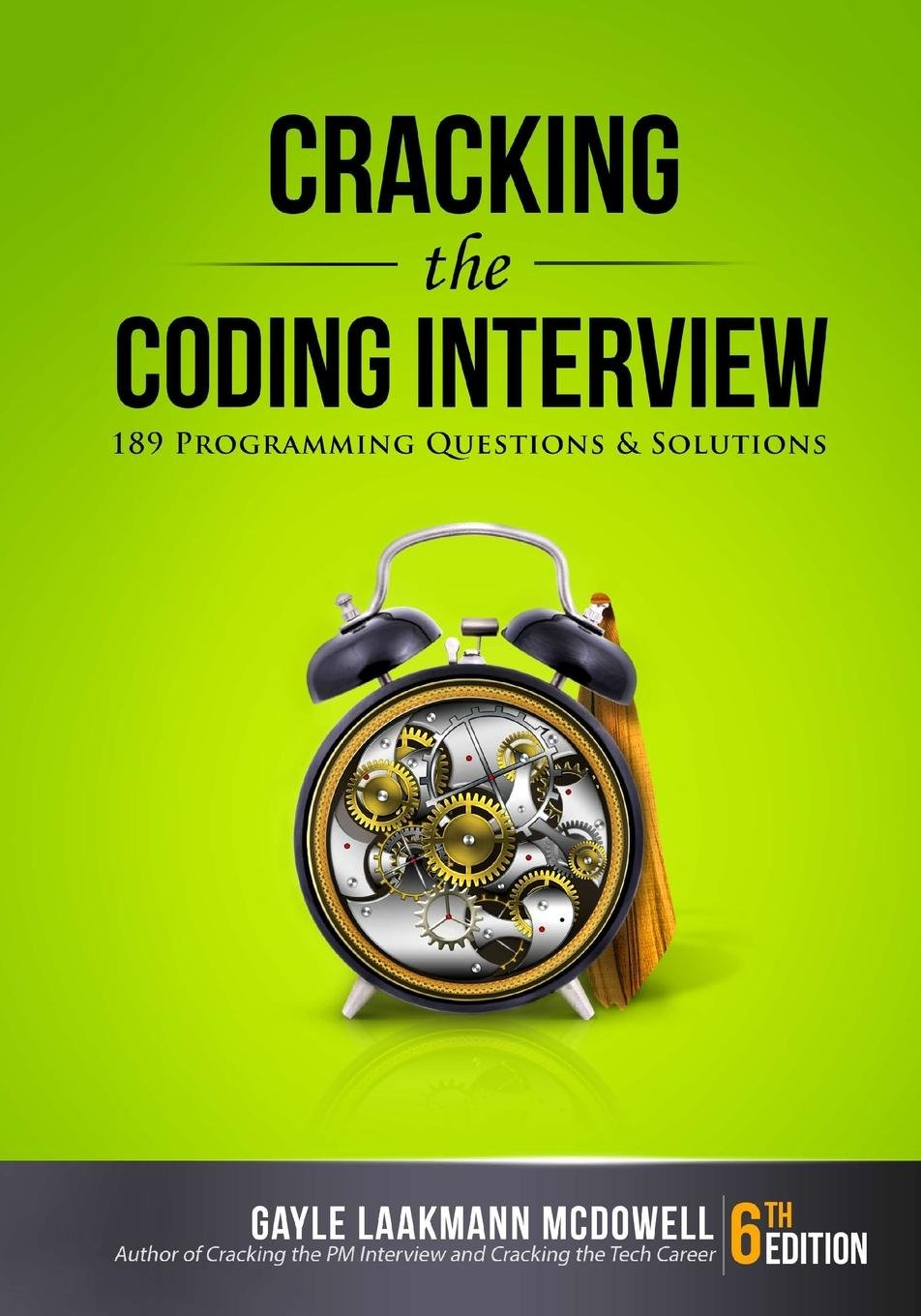 Book: Cracking the Coding Interview: 189 Programming Questions and Solutions by Gayle Laakmann McDowell