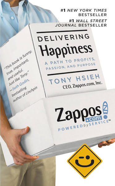 Delivering Happiness: A Path to Profits, Passion, and Purpose by Tony Hsieh
