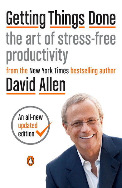 Getting Things Done: The Art of Stress-Free Productivity by Paul Allen