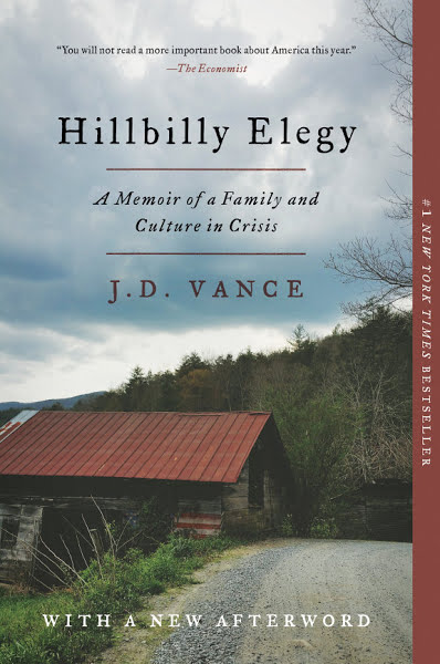 Book: Hillbilly Elegy: A Memoir of a Family and Culture in Crisis by J. D. Vance