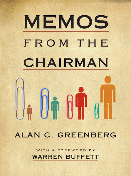 Book: Memos from the Chairman by Alan C. Greenberg