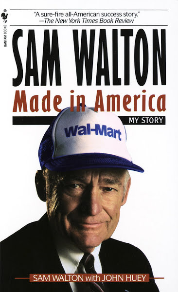 Sam Walton: Made In America by Sam Walton