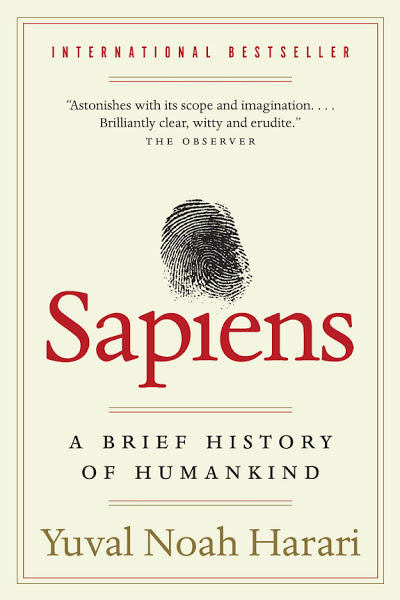 Book: Sapiens: A Brief History of Humankind by Yuval Noah Harari
