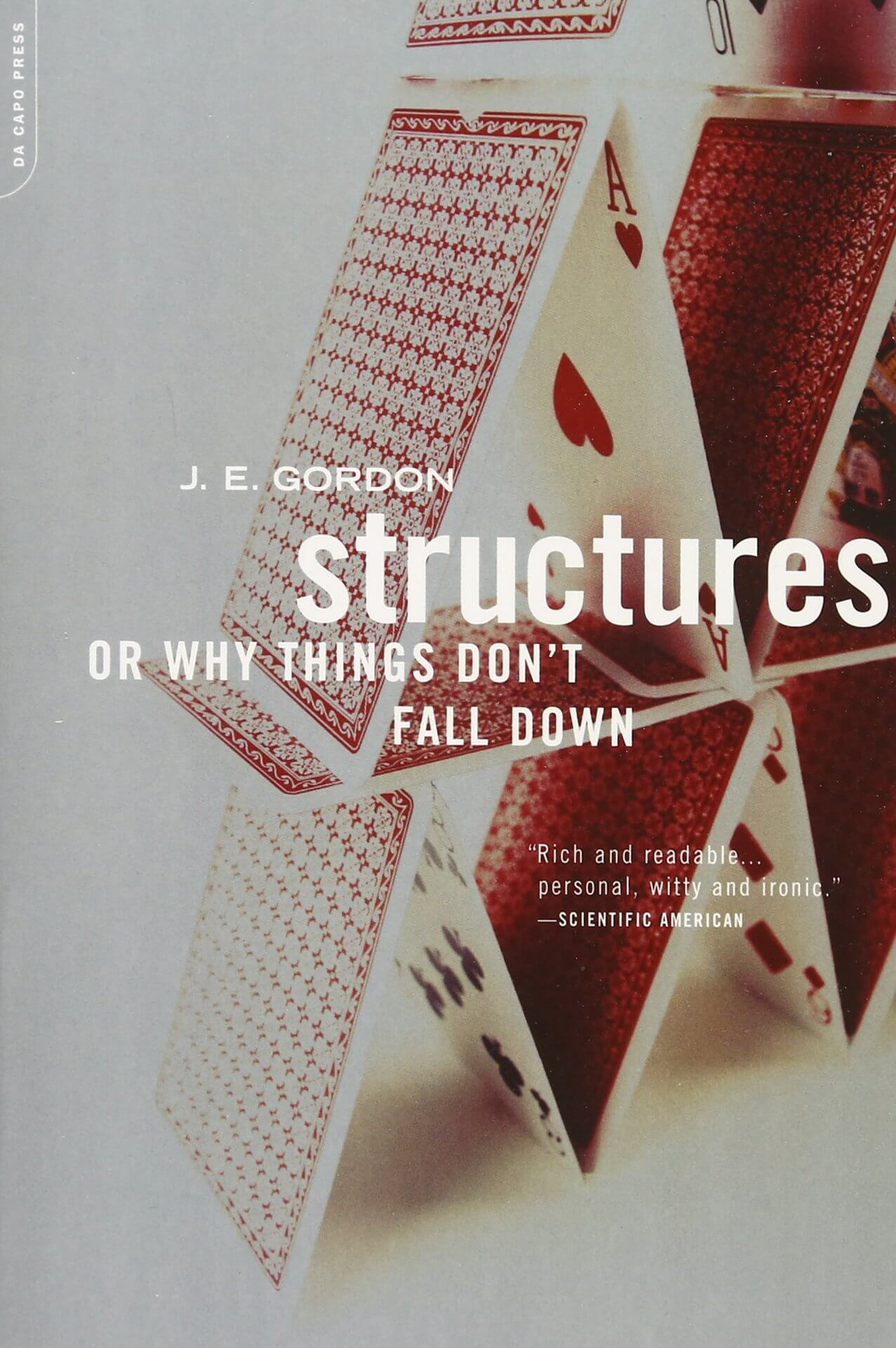 Book: Structures: Or Why Things Don't Fall Down by J. E. Gordon