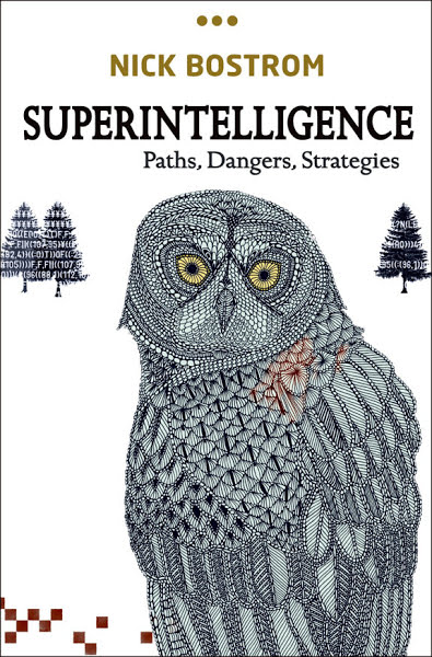 Book: Superintelligence: Paths, Dangers, Strategies by Nick Bostrom