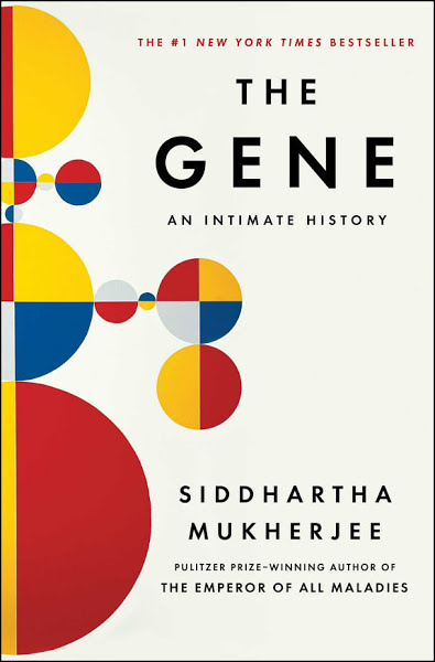 Book: The Gene: An Intimate History by Siddhartha Mukherjee