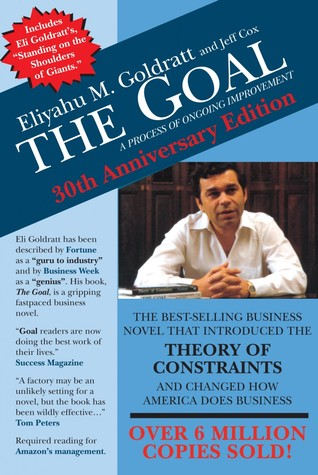 Book: The Goal: A Process of Ongoing Improvement by Eliyahu M. Goldratt