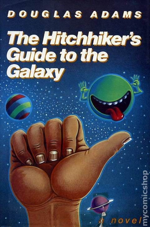 Book: The Hitchhiker's Guide to the Galaxy by Douglas Adams