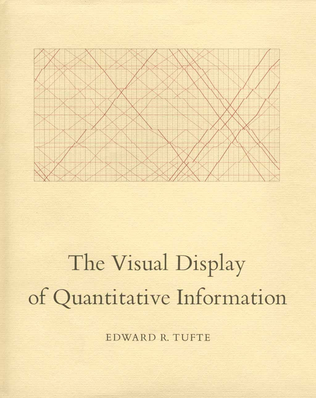Book: The Visual Display of Quantitative Information by Edward R. Tufte